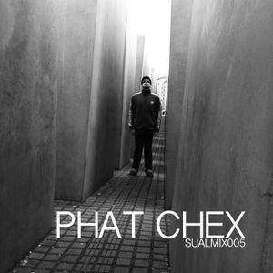 SUALMIX005 - Phat Chex
