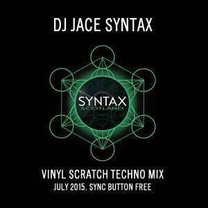 Jace Syntax Traktor Scratch Techno Mix. July 2015
