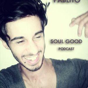 "Pablito ""Soul Good"" Podcast 02.05.12"