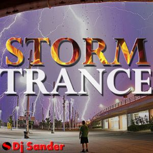 #156 STORM TRANCE By Dj Sander | Sanderson