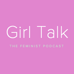 Girl Talk #02