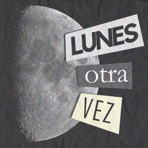 Lunes Otra Vez #8 - Zazueira