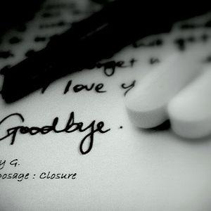 The Dosage : Closure