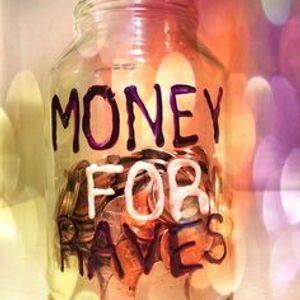 #MoneyForRaves [LIVE MIX VOL.1]