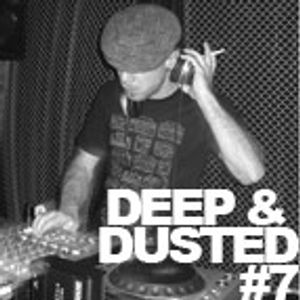 Deep & Dusted, Episode #7