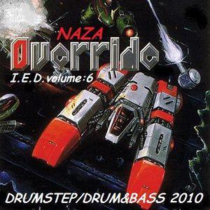 Naza - I.E.D. volume:6 'OVERRIDE'