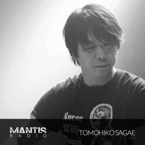 Mantis Radio 261 + Tomohiko Sagae