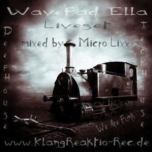 Micro Lixx - Live @ WavePadElla KlangReaktion Rec.