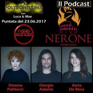 Poltronissima - 2x37 - 23.06.2017 - Divo Nerone - Opera Rock