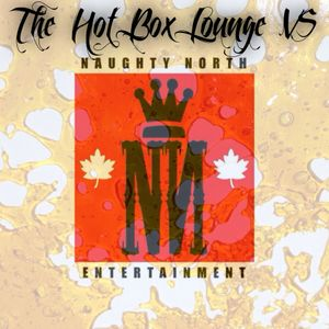 The Hot Box Lounge - HBL VS. Naughty North