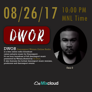 DWOR Live | Broadcast - 08262017 | featuring ChaseO