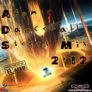 Vendetta Atomic Dancehall Street Mix 2012