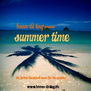 Boom di Ting presents: Summer Time