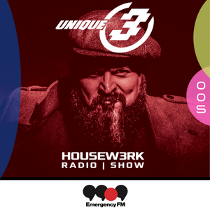 005 | HOUSEW3RK with Unique 3