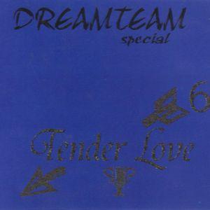 Dreamteam Tender Love Vol. 6