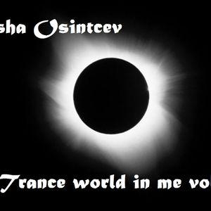 Sasha Osintcev - Trance world in me vol 13