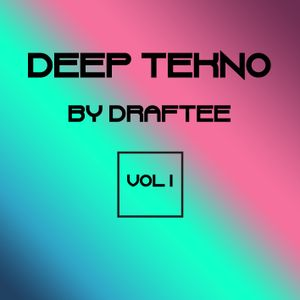 Deep Tekno # 1 by Draftee FREE DOWNLOAD
