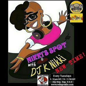 nikki's spot with dj k. nikki on 9-12-17