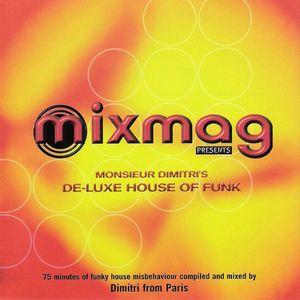 Dimitri From Paris - Monsieur Dimitri's De-Luxe House Of Funk (Continuous Mix) 1997