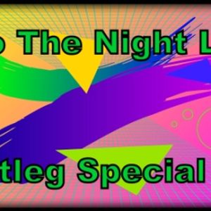 Into The Night Life 023 Bootleg Special