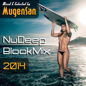NuDeep Block Mix by MugenSan / Vocal Deep Session
