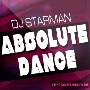 Dj Starman - Absolute Dance (In Live)
