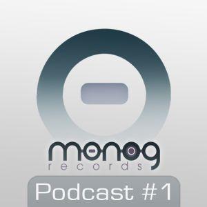 Monog Records Podcast #1 - Dj Groovy