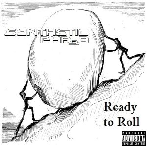 Synthetic Phred - Ready To Roll