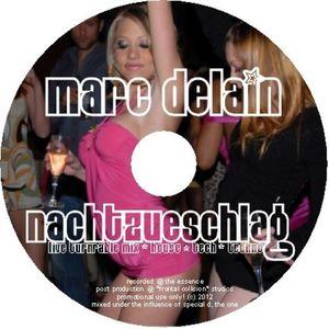 marc delain - nachtzueschlag - a truly techy live set. expect layovers en masse.