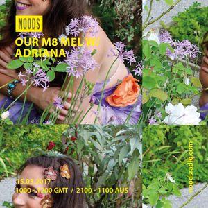 Our M8 Mel: Adriana: 15-03-17