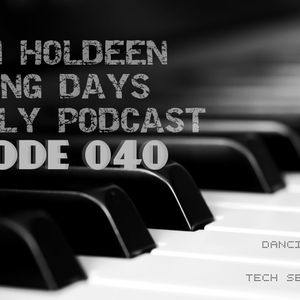 Dancing Days Podcast: Episode 040