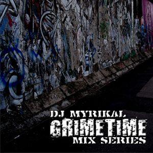 Grimetime Mix Series - Episode 1 (August 2009)