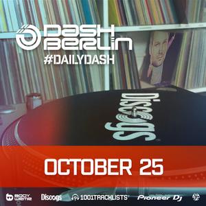 Dash Berlin - #DailyDash [Dash Goes Deep] - October 25 (2020)