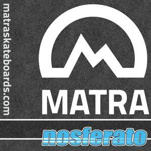 Nosferato MATRA Skateboards Teaser