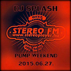 Dj Splash (Lynx Sharp) - Pump WEEKEND 2015.06.27.