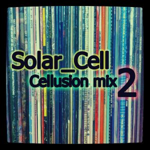 Solar_Cell - Cellusion mix 2