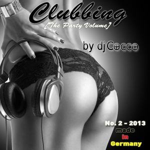 Clubbing - The Party Volume (2-2013)