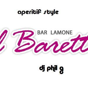 """APERITIF MIX STYLE @ """"il baretto"""""""