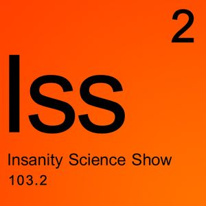 The Insanity Science Show - Interview with Veronique Boisvert: 19/11/2014