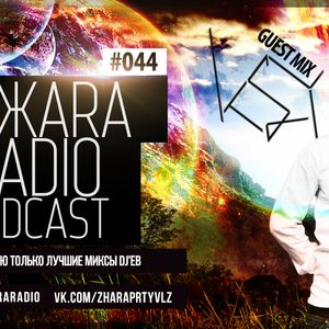 ЖARA Radio Podcast №44 (Week .06.02.14) Guest Mix By K.S.Y.