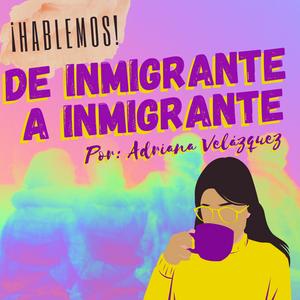 CoAmp en Español • 02-24-2021 • De Inmigrante a Inmigrante • Propuesta Biden para reforma migratoria