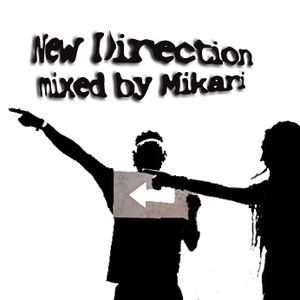 New Direction mixed by DJ Mikari