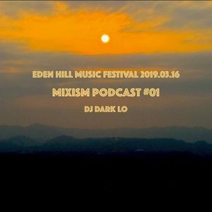 DJ Dark Lo@ Eden Hill Festival 0316 2019