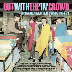 Out with the In Crowd - Copenhagen Mod Sounds 1964-69