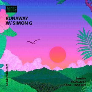 Runaway W/ Simon G: June '17