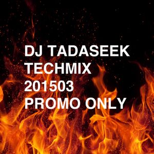 DJ TADASEEK TECHHOUSE MIX 201503