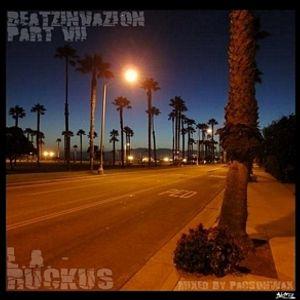 Beatzinvazion Part VII - L.A. Ruckus