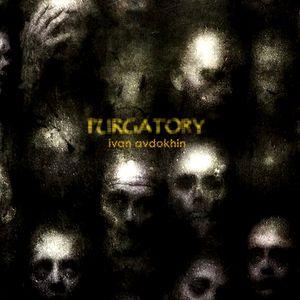 Ivan Avdokhin - Purgatory (16.10.2011)