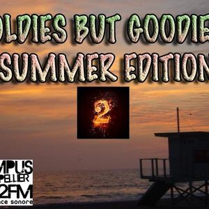 OLDIES BUT GOODIES SUMMER EDITION 2