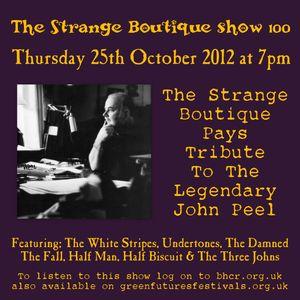 The Strange Boutique Show 100
